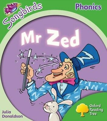 Oxford Reading Tree: Level 2: More Songbirds Phonics: Mr Zed (Pap. 9780198388203
