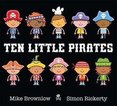 NEW Ten Little Pirates By Mike Brownlow Hardcover Free Shipping