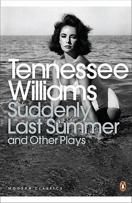Suddenly Last Summer and Other Plays (Penguin Modern Classics) (P...