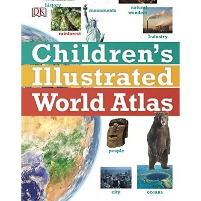 Children's Illustrated World Atlas  - Hardback NEW DK 06/07/2017