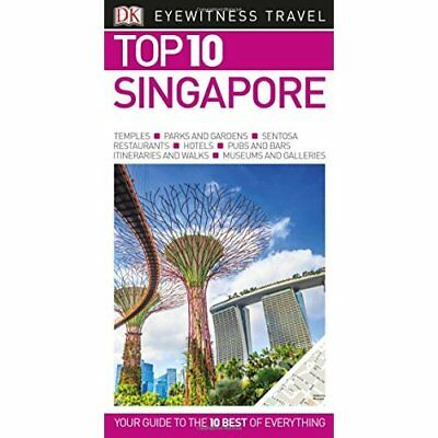Top 10 Singapore - DK Eyewitness Travel Guide  - Paperback NEW Travel, DK 07/12/