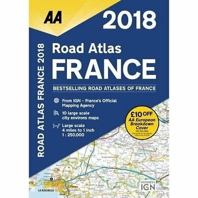 2018 Road Atlas France - Other Format NEW Publishing, AA 01/10/2017