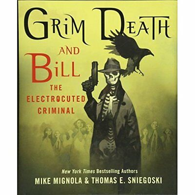 Grim Death and Bill the Electrocuted Criminal - Hardcover NEW Mignola, Mike 02/0