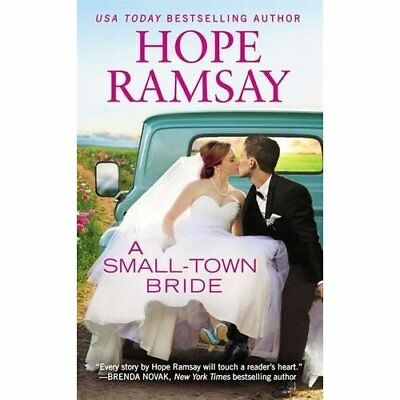 A Small-Town Bride - Paperback NEW Ramsay, Hope 03/04/2019