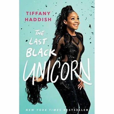 The Last Black Unicorn - Hardcover NEW Haddish, Tiffan 12/05/2017
