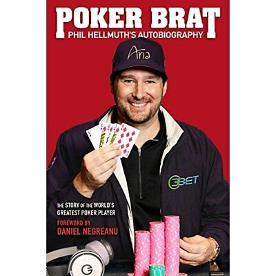 Poker Brat: Phil Hellmuth's Autobiography - Hardcover NEW Hellmuth, Phil 08/01/2