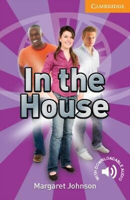 In the House Level 4 Intermediate (Cambridge English Readers) (Pa...
