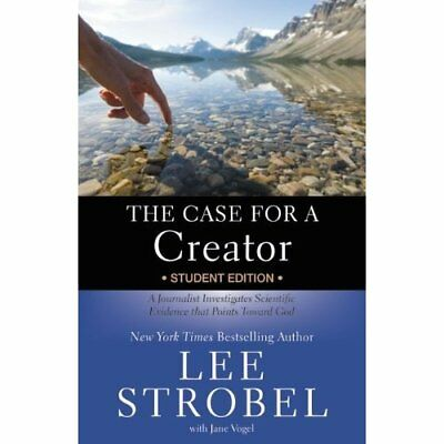 The Case for a Creator Student Edition: A Journalist In - Paperback NEW Lee Stro