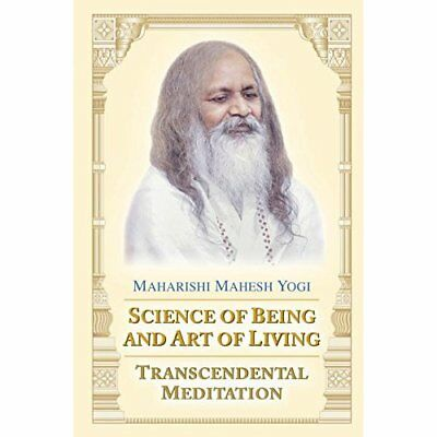 Science of Being and Art of Living: Transcendental Medi - Paperback NEW Yogi, Ma