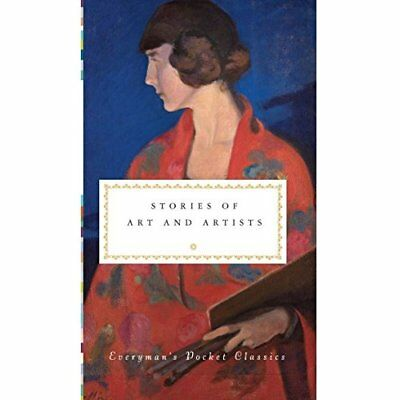 Stories of Art & Artists (Everyman's Library POCKET CLA - Hardcover NEW Diana Se