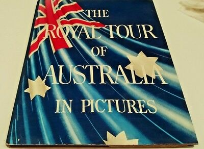 1954 THE ROYAL TOUR OF AUSTRALIA IN  PICTURES Book