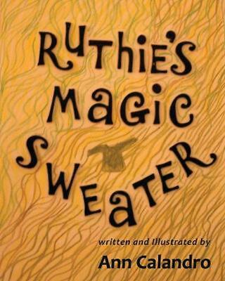 Ruthie's Magic Sweater by Ann Calandro Paperback Book Free Shipping!