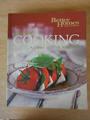 BH&G~Better Cooking~A Year In The Kitchen~Recipes~Cookbook~Menus~356pp P/B~