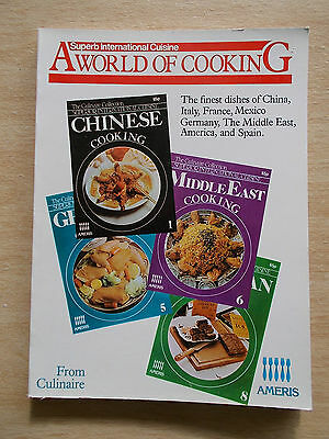 A World of Cooking~Culinaire~International Recipes~France~Mexico~Spain~Germany..