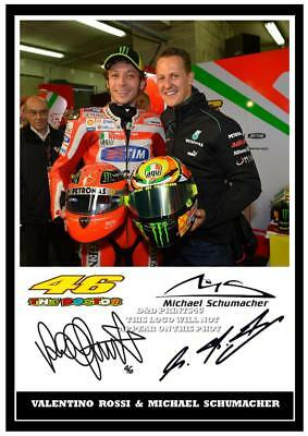 050.  Valentino Rossi & Michael Schumacher  Signed Reproduction Print Size A4
