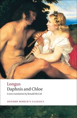 Daphnis and Chloe (Oxford World's Classics) (Paperback), Longus, . 9780199554959