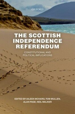 The Scottish Independence Referendum: Constitutional and Politica...