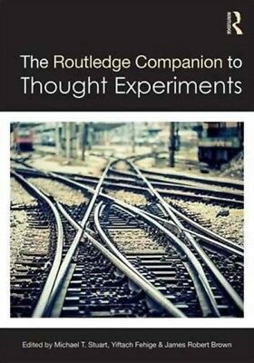 Routledge Companion To Thought Experimen, Brown, James Robert, Fe. 9780415735087