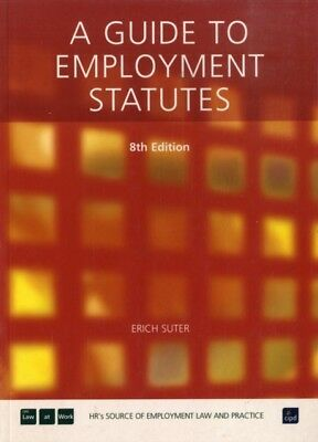 GUIDE TO EMPLOYMENT STATUTES, Suter, Erich, 9781843981374
