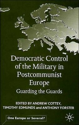 Democratic Control On The Military      , Cottey, Andrew, Edmunds. 9780333946244