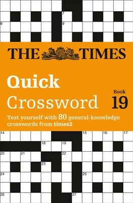The Times Quick Crossword Book 19 (Times 2 Crossword) (Paperback). 9780007580804