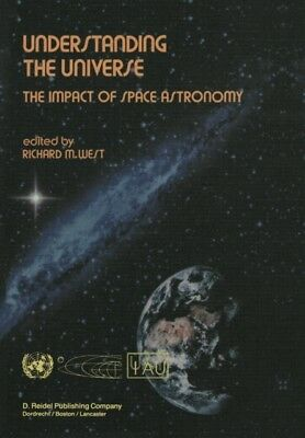 UNDERSTANDING THE UNIVERSE : THE IMPACT , West, Richard M., 97894...