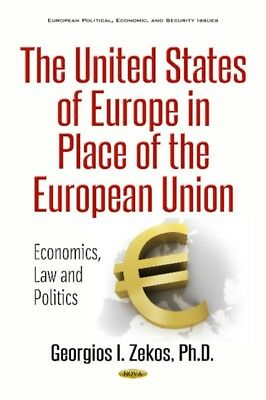 United States Of Europe In Place Of The , Zekos, Georgios I., 9781536118551