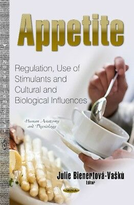 Appetite Regulation Use Of Stimulant, 9781631172410