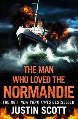 Man Who Loved The Normandie Pb, Scott, Justin, 9780008221980