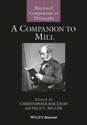 A Companion To Mill, MacLeod, Christopher, 9781118736524