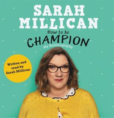 How To Be Champion, Millican, Sarah, Millican, Sarah, 9781409175582
