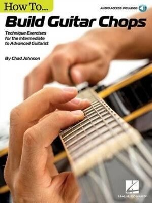 How To Build Guitar Chops, 9781495027369
