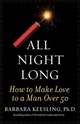 All Night Long How To Make, Keesling, Barbara, Ph.D, 9781590770276