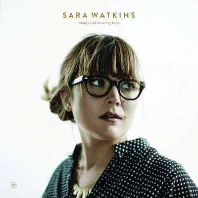 Sara Watkins - Young IN All The Wrong Formas Nuevo CD