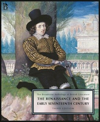 The Broadview Anthology of British Literature, Volume 2: The Renaissance and th.