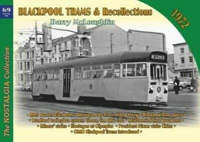 Blackpool Trams & Recollections 1972, McLoughlin, Barry, 9781857944907