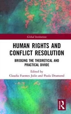 Human Rights & Conflict Resolution, Drumond, Paula, 9781138221895