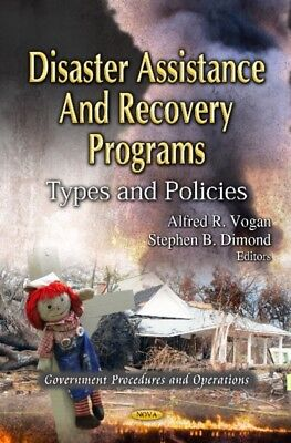 Disaster Assistance Recovery Programs, 9781619422209