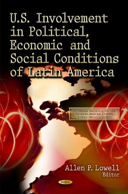 Us Involvement In Political Economic Soc, 9781612097817