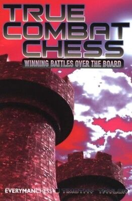 True Combat Chess, Taylor, Timothy, 9781857445848