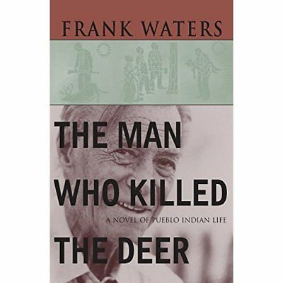 The Man Who Killed the Deer - Paperback NEW Waters, Frank 1942-12-31
