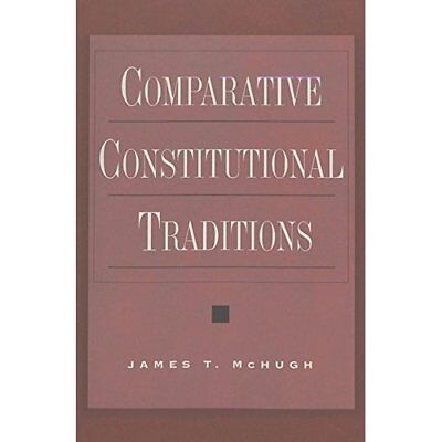 Comparative Constitutional Traditions (Teaching Texts i - Paperback NEW James T.