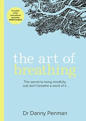 **NEW** - The Art of Breathing (Paperback) 0008206619