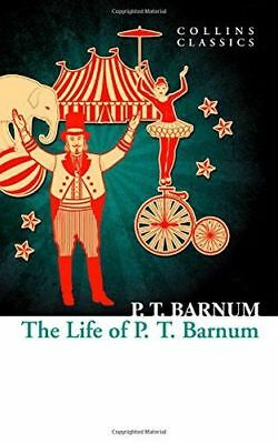 **NEW** - The Life of P.T. Barnum (Collins Classics) (Paperback) 000827701X