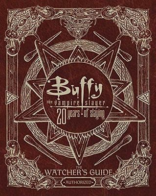 NEW - Buffy The Vampire Slayer 20 Years of Slaying: The (Hardcover) 1471169162