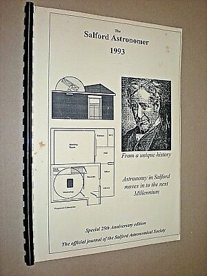 THE SALFORD ASTRONOMER 1993. 25th ANNIVERSARY EDITION. JOURNAL. ASTRONOMY