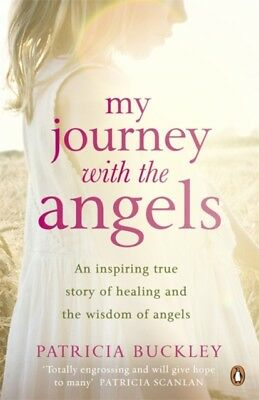 My Journey with the Angels (Paperback), Buckley, Patricia, 9780141049151