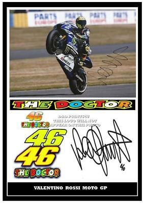 046.  Valentino Rossi The Doctor Signed Reproduction Print Size A4