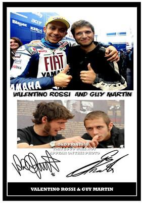 044.  Guy Martin And Valentino Rossi Signed Reproduction Print Size A4