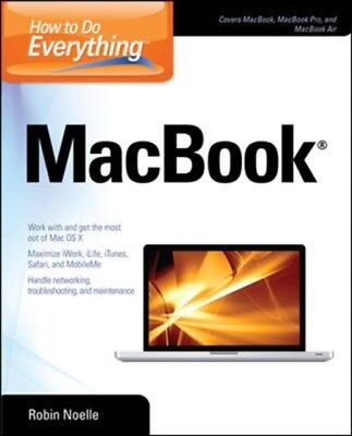 How to Do Everything MacBook (Paperback), Noelle, Robin, 97800717...